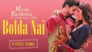Bolda Nai | Roshan Prince, Mannat Noor || Munda Faridkotia | Latest punjabi movie song 2019