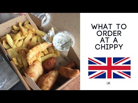 What To Order At A Chippy (A Typical English Weekend)
