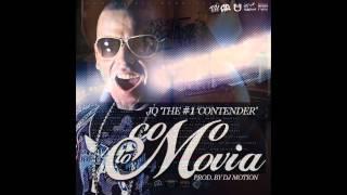 JQ The #1 Contender - Como Lo Movias (Prod. by DJ Motion) (El Gallinero Vol.1)