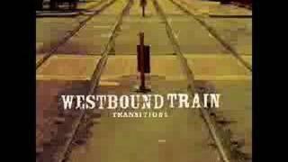 Westbound Train - I