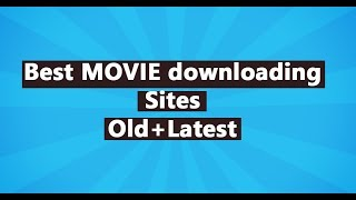 Best Movie downloading sites free (3D/HD/Bluray) old+latest with link