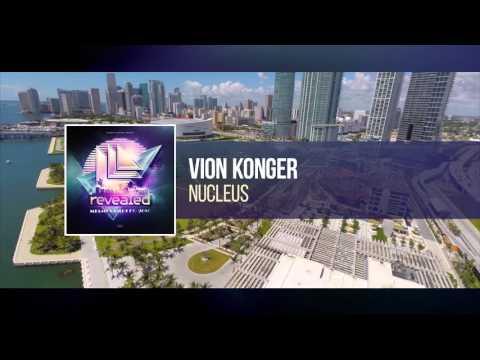 Vion Konger - Nucleus [OUT NOW!]