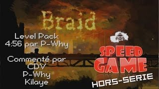 Speed Game Hors-série : Braid Niveaux Custom, Records de P-Why
