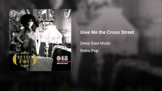 Give Me the Cross Street