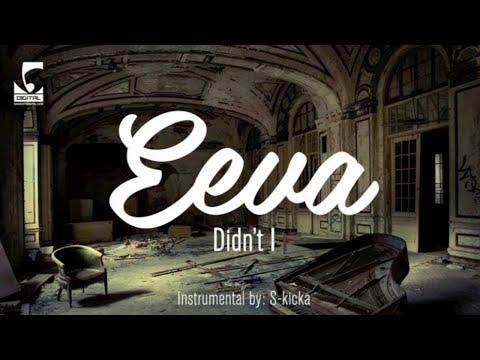Eeva - Didn't I