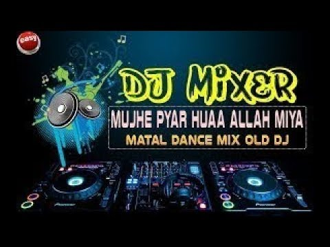 Mujhe Pyar Hua - DJ Mix || Mujhe Pyar Hua DJ Song || Extra Bass Mix ||by Shiva Tech!!