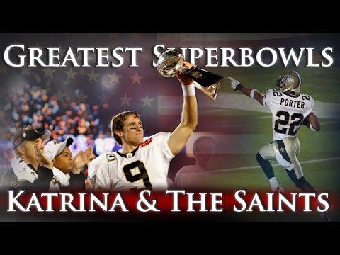 Greatest Superbowls -  Katrina & The Saints