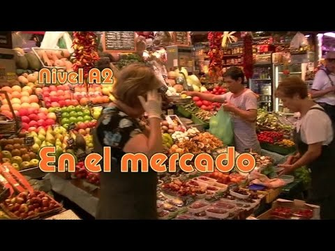 En el mercado. Nivel A2