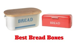 Best Bread Boxes 2017 | Top 5 List