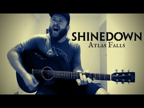Atlas Falls - Shinedown (Acoustic Cover) NEW SONG 2020