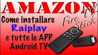 📽📺 VideoTutorial: RAIPLAY su Amazon Fire TV Stick 2017 - Basic Edition (Italiano) 📺📽