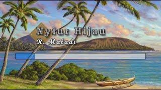 [Karaoke] ♬ R. Maladi - Nyiur Hijau ♬ +Lirik Lagu [PIANO]