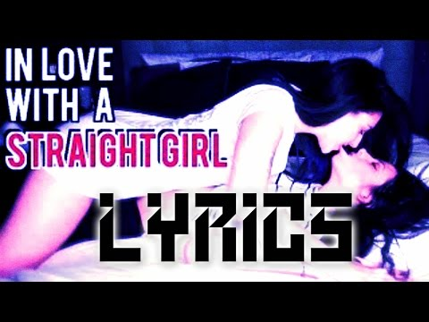 In love with a straight girl by Ally Hills lyrics
