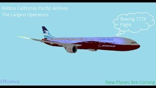 [Roblox Flight] California Pacific Airlines Boeing 777-9X