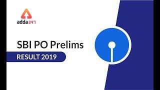 SBI PO Prelims 2019 Result Declared