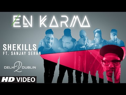 She Kills - Delhi To Dublin | Sanjay Seran | En Karma | Latest Punjabi Songs 2017 | T-Series