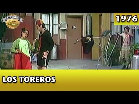 El Chavo | Los Toreros (Completo)