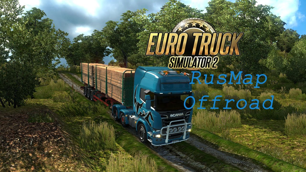 Pl Eng Rus Euro Truck Simulator 2 Offroad Rusmap Logitech Driving Force Gt Scania R730 Youtube