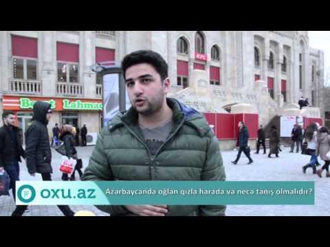 Oxu.Az - Azərbaycanda qızla necə tanış olmaq lazımdır?