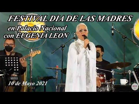 Festival dia de las madres con Eugenia Leon en Palacio Nacional