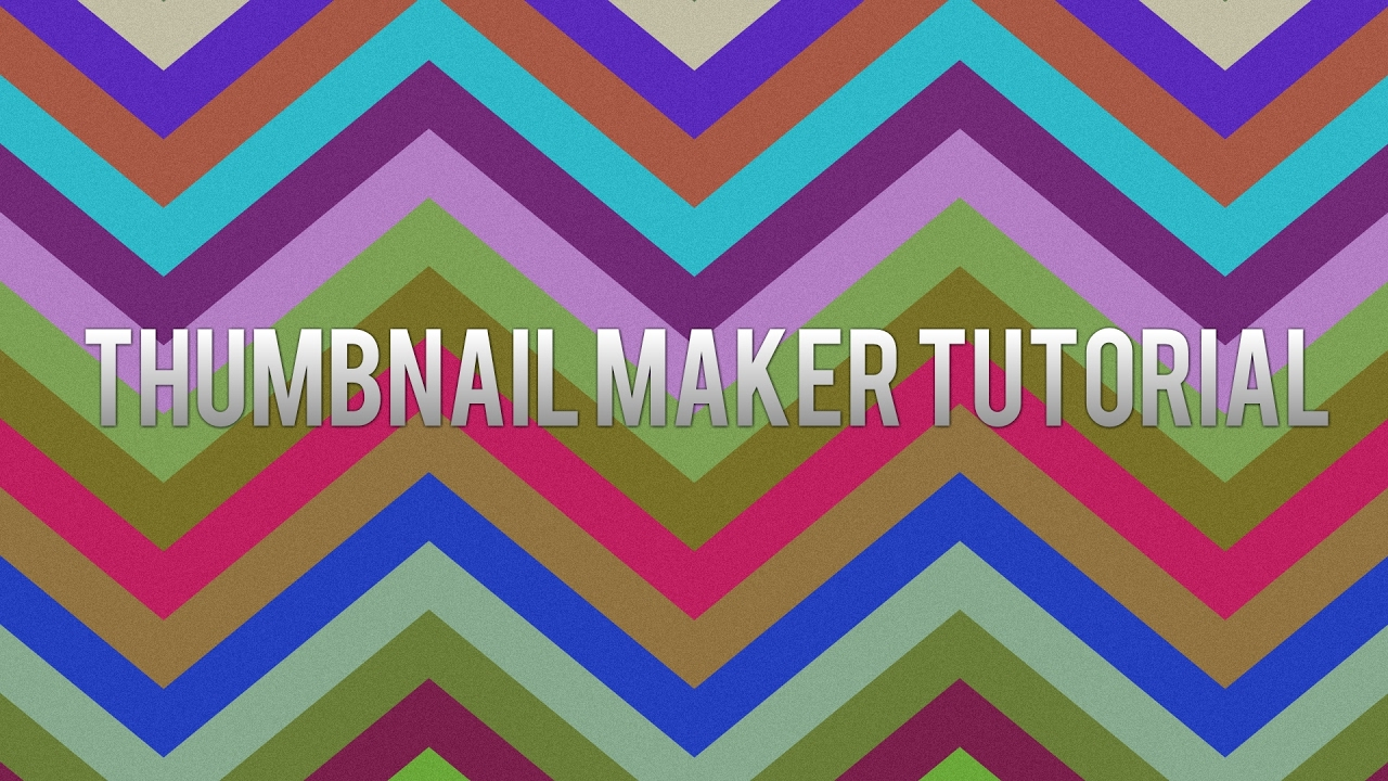 Thumbnail Maker Tutorial (PC Only)