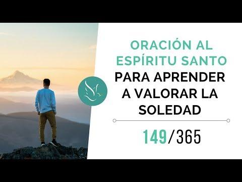 Oración al Espíritu Santo – Para aprender a valorar la soledad