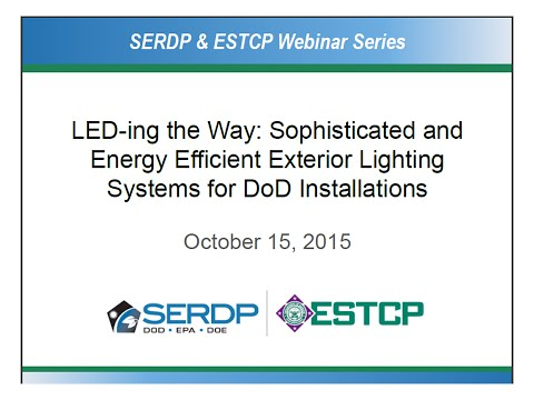 LED-ing the Way: Sophisticated and Energy Efficient Exterior Lighting Systems for DoD Installations