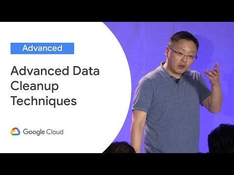Advanced Data Cleanup Techniques using Cloud Dataprep (Cloud Next '19)