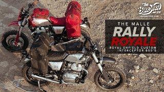 The Malle Rally Royale - Royal Enfield Interceptor 650 customs