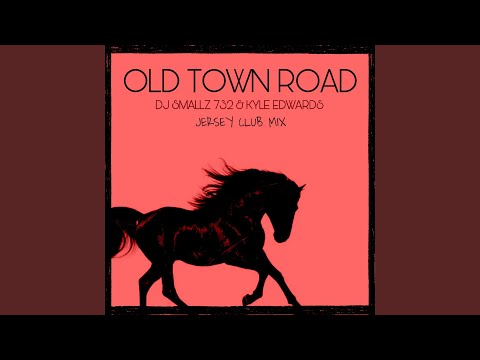 Old Town Road (Jersey Club Mix)