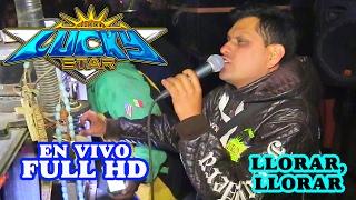 Llorar Llorar 2017 (((WEPA))) - Sonido Lucky Star - Exito Grupo Jalado