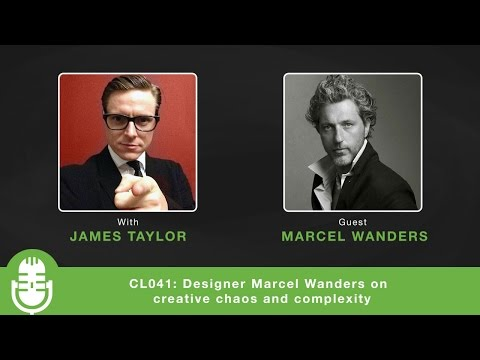 CL041: Designer Marcel Wanders On Creative Chaos And Complexity