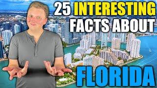 25 INTERESTING Facts about Florida!