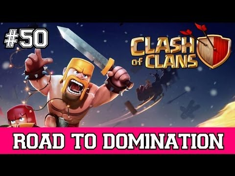 Town Hall 8 Nearly Complete! | Clash Of Clans - Road To Domination Ep.50