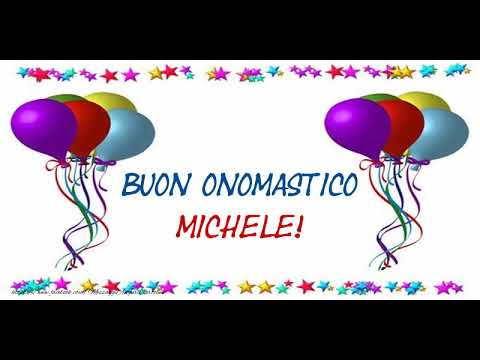 Buon Onomastico Michele Youtube