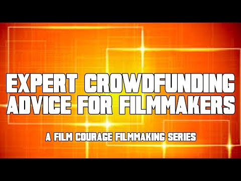 Crowdfunding Tips - 31 Filmmakers Share Their Experiences