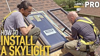 How To Install a Skylight | Lowe's Pro How-To