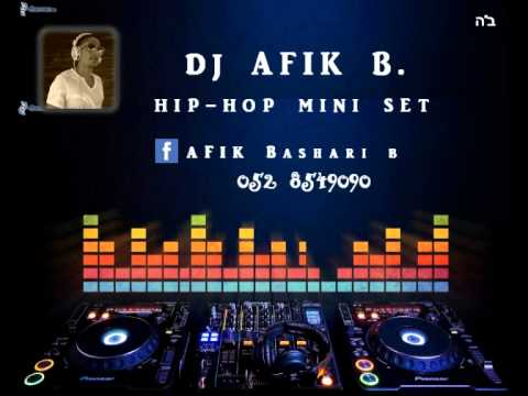 Hip-Hop mini set - DJ Afik B