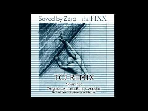 the FIXX - SAVED BY ZERO TCJ REMIX