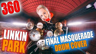 Linkin Park - Final Masquerade (360 DRUM COVER)