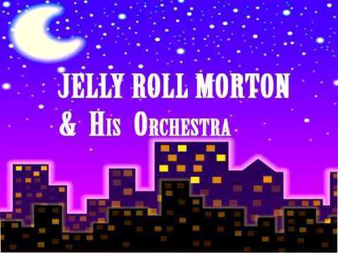 Jelly Roll Morton - Red Hot Pepper