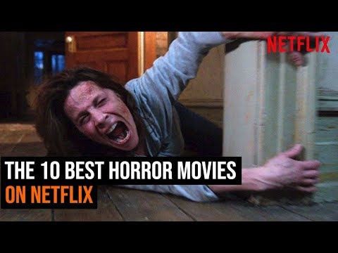 the-10-best-horror-movies-on-neflix