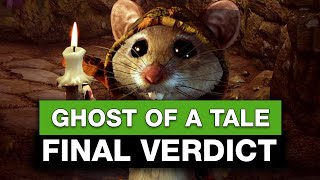 Ghost of a Tale - Final Verdict | Gaming Instincts