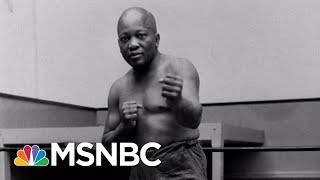 President Trump Pardons First African-American Heavyweight Champ Jack Johnson | Craig Melvin | MSNBC