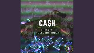 CA$H (feat. Jag & Craft Masta G)