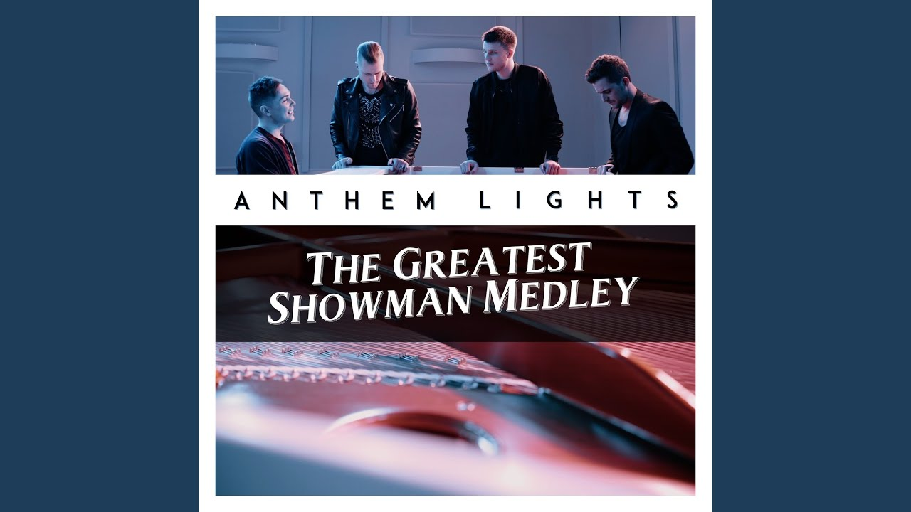 The Greatest Showman Medley The Greatest Show A Million Dreams Never Enough Rewrite The