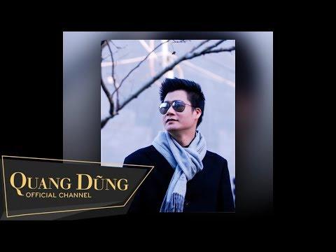Quang Dũng | Để Nhớ Một Thời Ta Đã Yêu | Audio