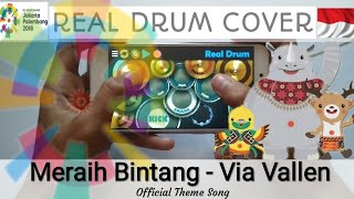 Kerennnnnn. Meraih Bintang VIA VALLEN - REAL DRUM COVER - THEME SONG ASIAN GAMES 2018.mp3