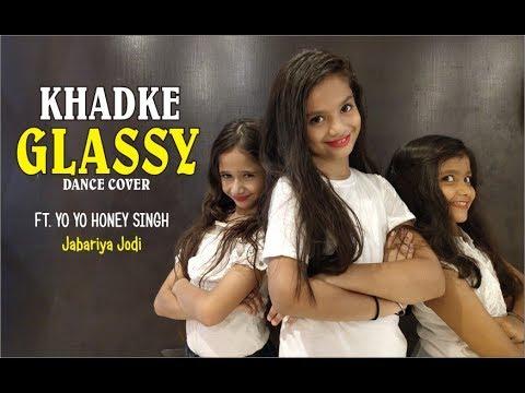 Khadke Glassy Dance Cover-Jabariya Jodi l Yo Yo Honey singh l Lalit Dance Group Choreography Mp3