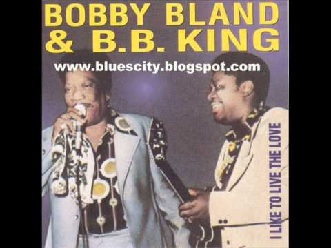 Bobby Blue BLAND and BB KING   I Like To...